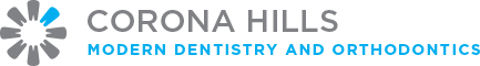 Corona Hills Modern Dentistry and Orthodontics